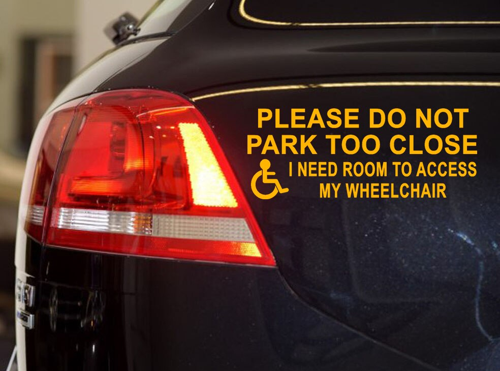 Muchkey 1Pc Window Warning Sticker Please Do Not Park Too Close for Car For The Disable Car Stickers Car Accessories